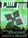 Con Job, a Spar Battersea Comic Book Thriller - Jason S. Ridler