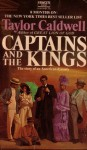 Captains and the Kings: The Story of an American Dynasty - Taylor Caldwell