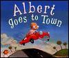 Albert Goes to Town - Jennifer Jordan, Shannon McNeill