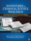 Adventures in Criminal Justice Research: Data Analysis Using SPSS 15.0 and 16.0 for Windows - Kim A. Logio, George W. Dowdall, Earl R. (Robert) Babbie, Frederick (Fred) S. Halley