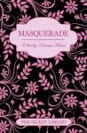 Masquerade: The Secret Library - Elizabeth Coldwell, Poppy Summers, Antonia Adams