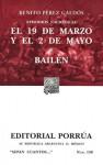 Episodios Nacionales: El 19 de Marzo y el 2 de Mayo. Bailén. (Sepan Cuantos, #130) - Benito Pérez Galdós