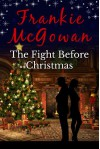 The Fight Before Christmas - Frankie McGowan
