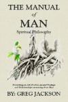 The Manual of Man - Greg Jackson