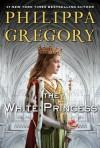 The White Princess - Philippa Gregory