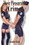 Their Pleasurable Crime - M/F Seduction - Erotica - Jasmin Rain