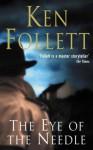 The Eye Of The Needle - Ken Follett