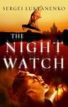 The Night Watch - Sergei Lukyanenko, Andrew Bromfield