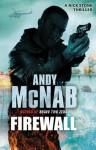 Firewall: (Nick Stone Book 3) - Andy McNab