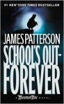 School's Out--Forever (Maximum Ride #2) - James Patterson