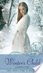 """Winter's Child: A Retelling of """"The Snow Queen"""" (Once Upon a Time) - Cameron Dokey"""
