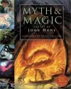 Myth and Magic: The Art of John Howe - John Howe, Alan Lee, Peter Jackson