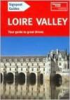 Signpost Guide Loire Valley - Thomas Cook Publishing, John Harrison, Fiona Nichols, Gillian Thomas
