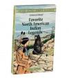Listen & Read Favorite North American Indian Legends - Philip Smith, Gil Silverbird