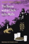 The House With a Clock in Its Walls - John Bellairs