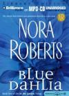 Blue Dahlia (In The Garden) - Susie Breck, Nora Roberts