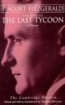 Last Tycoon - F. Scott Fitzgerald, Matthew J. Bruccoli