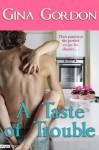 A Taste of Trouble (Entangled Edge) - Gina Gordon