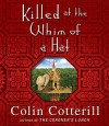 Killed At The Whim Of A Hat - Colin Cotterill, Jeany Park