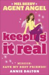 Keeping It Real - Annie Dalton