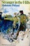 Stranger in the Hills - Madeleine A. Polland, Victor G. Ambrus