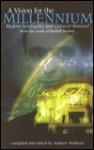 Vision for the Millennium - Rudolf Steiner