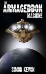 The Armageddon Machine - Simon Kewin