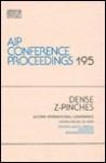 Dense Z-Pinches: Second International Conference, Laguna Beach, CA, 1989 - Nino R. Pereira, Jack Davis