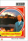 Granta 11: Milan Kundera: Greetings from Prague - Granta: The Magazine of New Writing, Bill Buford