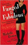 Fanged and Fabulous (Immortality Bites #2) - Michelle Rowen