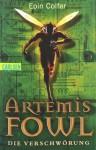 Artemis Fowl Die Verschwörung - Eoin Colfer