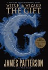 The Gift - James Patterson, Ned Rust