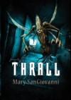 Thrall - Mary SanGiovanni