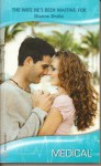 The Wife He's Been Waiting For (Harlequin Medical Romance 385) - Dianne Drake