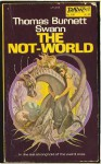The Not-World - Thomas Burnett Swann, Unknown