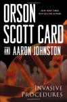Invasive Procedures - Orson Scott Card, Aaron Johnston