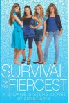 Survival of the Fiercest - Anna Carey