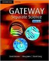 Cambridge Gateway Sciences Separate Sciences Class Book - David Acaster, David Sang