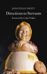 Directions to Servants - Jonathan Swift, Colm Tóibín