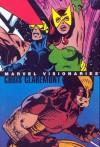 Marvel Visionaries: Chris Claremont - Chris Claremont, John Byrne, Michael Golden