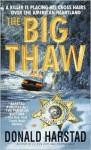 The Big Thaw - Donald Harstad