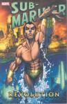 Sub-Mariner: Revolution - Matt Chernis, Philip Briones, Peter Johnson