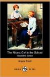 The Nicest Girl in the School - Angela Brazil, Arthur A. Dixon