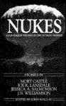 Nukes: Four Horror Writers On The Ultimate Horror - Mort Castle