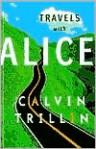 Travels with Alice - Calvin Trillin