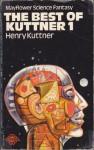 The Best of Kuttner 1 - Henry Kuttner