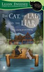 The Cat, the Lady and the Liar - Leann Sweeney