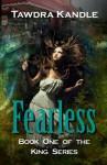 Fearless - Tawdra Kandle