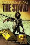 The Stand - Volume 6: The Night Has Come (Stand (Marvel)) - Mike Perkins, Roberto Aguirre-Sacasa, Stephen King