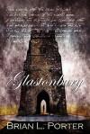 Glastonbury - Brian L. Porter